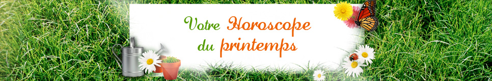 Horoscope du printemps