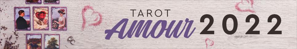 Tarot amour 2022 : quel avenir pour vos amours ?